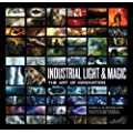 Industrial Light & Magic: The Art of Innovation