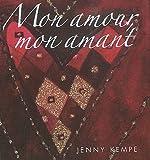 echange, troc Jenny Kempe - Mon amour, mon amant