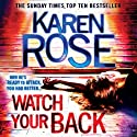 Watch Your Back Audiobook by Karen Rose Narrated by Anne Wittman