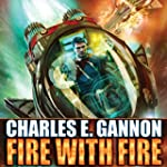 Fire with Fire: Caine Riordan, Book 1
