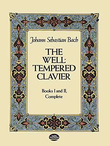 The Well-Tempered Clavier: Books I and II, Complete (Dover Music for Piano) PDF