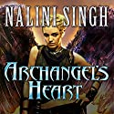 Archangel's Heart: Guild Hunter Series, Book 9 Audiobook by Nalini Singh Narrated by Justine Eyre