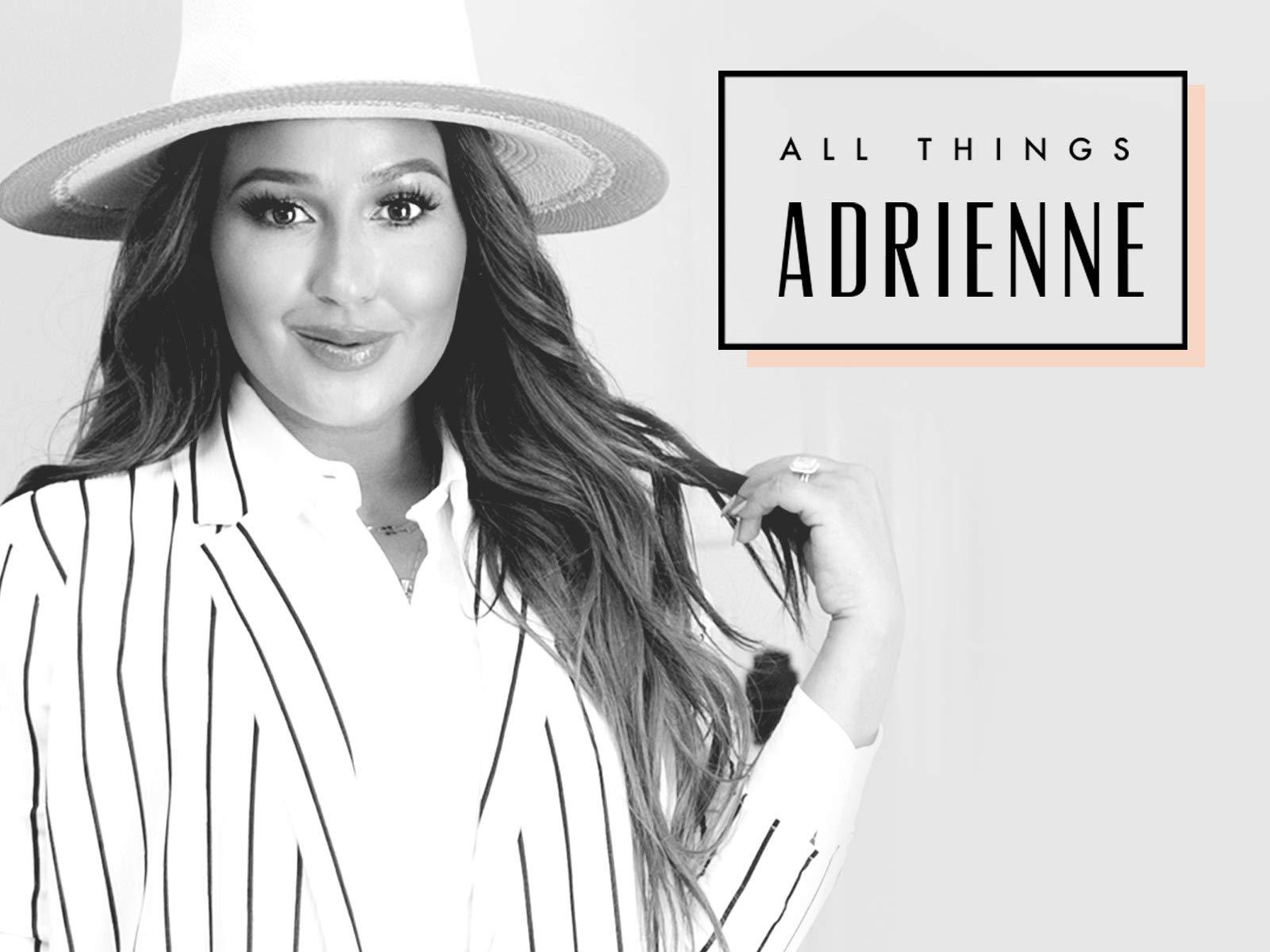 All Things Adrienne - Season 2