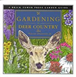 img - for [(Gardening in Deer Country : For the Home and Garden)] [By (author) Vincent Drzewucki] published on (April, 2013) book / textbook / text book
