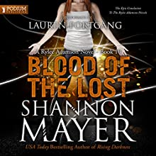 Blood of the Lost: A Rylee Adamson Novel, Book 10 Audiobook by Shannon Mayer Narrated by Lauren Fortgang