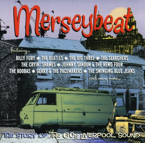 The Merseybeats - Mersey Beat: The Story Of The 60