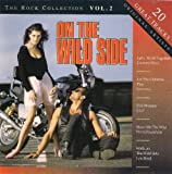 Rock Collection 2-On the wild Side Lou Reed, Elo, Stealers Wheel, Argent, Cozy Powell, Knack, Sweet..