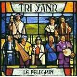 """Le Pelegrinvon """"Tri Yann"""""""