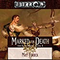 Marked for Death: Eberron: The Lost Mark, Book 1 Audiobook by Matt Forbeck Narrated by Claire Christie