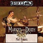Marked for Death: Eberron: The Lost Mark, Book 1 | Matt Forbeck