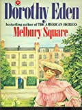Melbury Square (Coronet Books) (0340152567) by Dorothy Eden