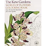 The Kew Gardens World of Plants Colouring Book (Colouring Books)