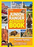 Junior Ranger Activity Book: Puzzles, Games, Facts, and Tons More Fun Inspired by the U.S. National Parks!
