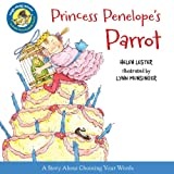 Princess Penelope's Parrot (Laugh-Along Lessons) (0544106067) by Lester, Helen