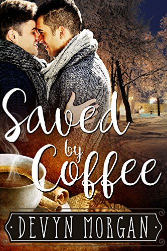saved-by-coffee-english-edition