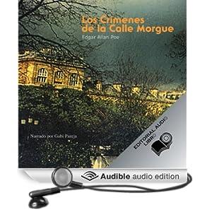 Los Crimenes de la Calle Morgue (Texto Completo) [The Murders in the Rue Morgue ]