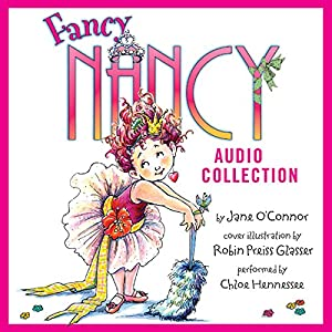 The Fancy Nancy Audio Collection Audiobook