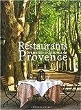 echange, troc David Bordes, Cécile Febvre, Matthieu Flory - Restaurants, brasseries et bistrots de Provence