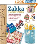 Zakka Handmades: 24 Projects Sewn fro...