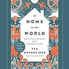 At Home in the World: Reflections on Belonging While Wandering the Globe Hörbuch von Tsh Oxenreider Gesprochen von: Tsh Oxenreider