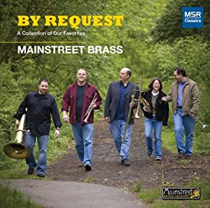 By Request: A Collection of Our Favorites - Mainstreet Brass Quintet