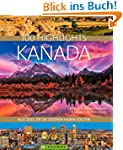 Bildband Kanada. 100 Highlights Kanad...