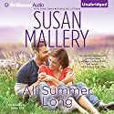 All Summer Long: Fool's Gold, Book 9 Audiobook by Susan Mallery Narrated by Tanya Eby