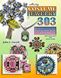 img - for Collecting Costume Jewelry 303: The Flip Side, Exploring Costume Jewelry from the Back, Identification and Value Guide book / textbook / text book