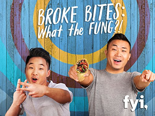 Broke Bites: What the Fung?! Season 1