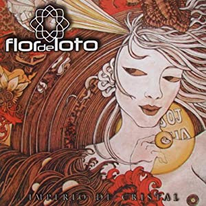 Flor De Loto - Imperio De Cristal - Amazon.com Music