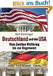 Deutschland und die USA: Vom Zweiten...