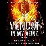 Venom in My Veinz | Rumont Tekay