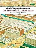 Die Stadt im 20. Jahrhundert: Visionen, Entwürfe, Gebautes: Visionen, Entwürfe, Gebautes (2 Bände)