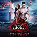 An End of Night: A Shade of Vampire, Book 16 Audiobook by Bella Forrest Narrated by Kaleo Griffith, Amanda Ronconi, Erin Mallon, Zach Karem, Brittany Pressley, Cassandra Campbell