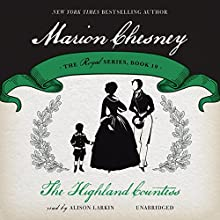 The Highland Countess: Royal, Book 19 (       UNABRIDGED) by M. C. Beaton, Marion Chesney Narrated by Alison Larkin