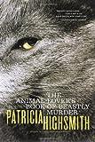 Animal Lovers Book Of Beastly Murder