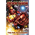 Invincible Iron Man - Volume 1: The Five Nightmares: Five Nightmares v. 1 (Iron Man (Marvel Comics) (Quality Paper))