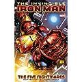Invincible Iron Man Volume 1: The Five Nightmares TPB: Five Nightmares v. 1 (Graphic Novel Pb)