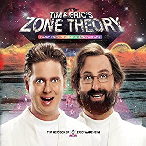 Tim and Eric's Zone Theory Audiobook
