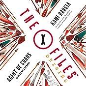 The X-Files Origins: Agent of Chaos | Kami Garcia