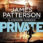 Private Delhi Hörbuch von James Patterson, Ashwin Sanghi Gesprochen von: Sartaj Garewal