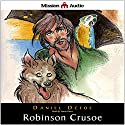 Robinson Crusoe (Retold for the Modern Listener) (       UNABRIDGED) by Daniel Defoe, James Baldwin (compiler) Narrated by Simon Vance