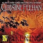 The Awakening: Leopard Series, Book 1   Christine Feehan