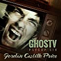 GhosTV: A PsyCop Novel (       UNABRIDGED) by Jordan Castillo Price Narrated by Gomez Pugh