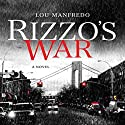 Rizzo's War Audiobook by Lou Manfredo Narrated by Bobby Cannavale