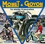 Monet & Goyon : La moto fran�aise