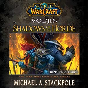 World of Warcraft: Vol'jin: Shadows of the Horde Hörbuch