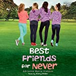 Best Friends for Never | Adrienne Maria Vrettos