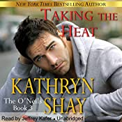 Taking the Heat: The O'Neils, Book 3 | Kathryn Shay