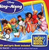 Disney Singalong-High School Musical 2 an album by High School Musical 2